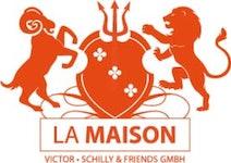 LA MAISON Victor . Schilly & Friends GmbH