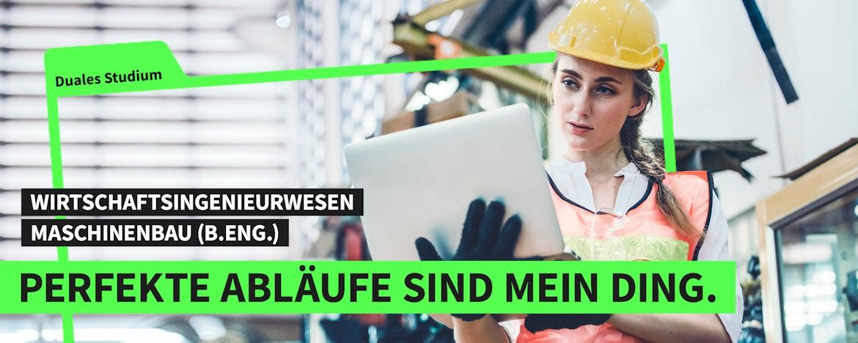 Duales Studium Wirtschaftsingenieurwesen Maschinenbau (B.Eng.)