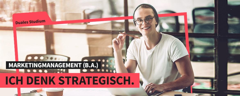 Duales Studium Marketingmanagement (B.A.)