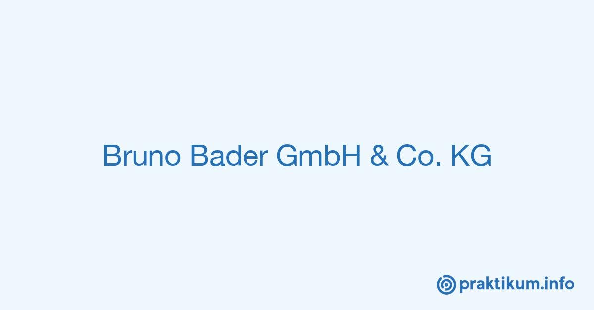 28b74c89e63580 Praktikant/in Marketing / E-Commerce bei Bruno Bader GmbH & Co. KG