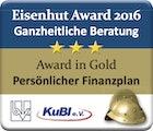 Eisenhut Award 2016 - Ganzheitliche Beratung - Award in Gold - Persönlicher Finanzplan