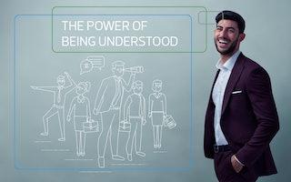 """Mehr ein Versprechen als nur ein Marketingspruch - """"The Power of Being Understood"""""""
